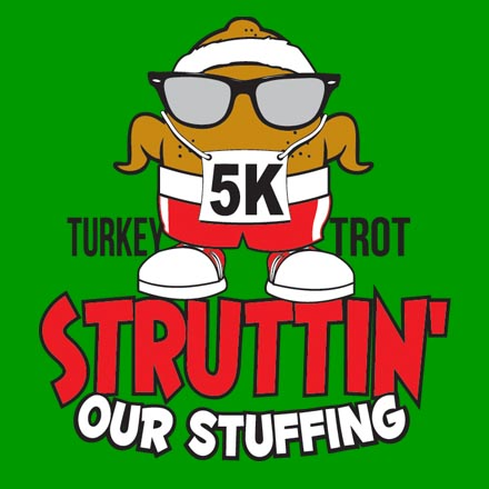 Struttin Our Stuffing Turkey Trot