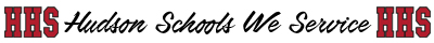List of Hudson Schools We Service - Go Hawks