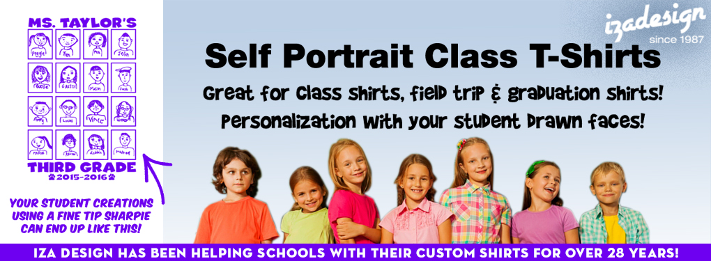 IZA Design Custom Self Portrait Shirts - Great for Class Shirts