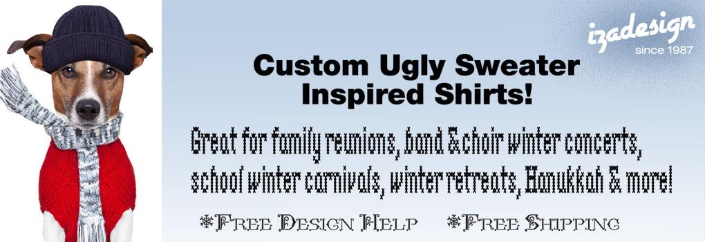 IZA Design Custom Ugly Sweater Shirts