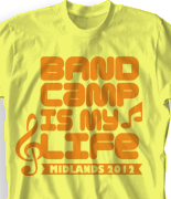 Band Camp T Shirt - Band Life Slogan desn-475b1