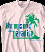 Family Reunion T Shirt - Paradise clas-755p2