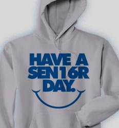 Senior Hooded Sweatshirt - Have A Nice Day desn-780h2