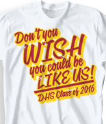 Senior Class T Shirt - Wish Slogan cool-146w1