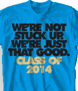 Senior Class T Shirt - Just That Good clas-860w4