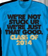Senior Class T Shirt - Just That Good clas-860w4