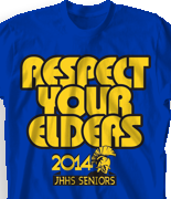 Senior Class T Shirt - Big Respect desn-548b1
