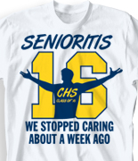Senior Class T Shirt - Senioritis  cool-78s4
