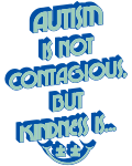 Autism Is Not Contagious