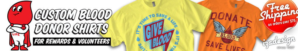IZA Design Custom Blood Donor Shirts