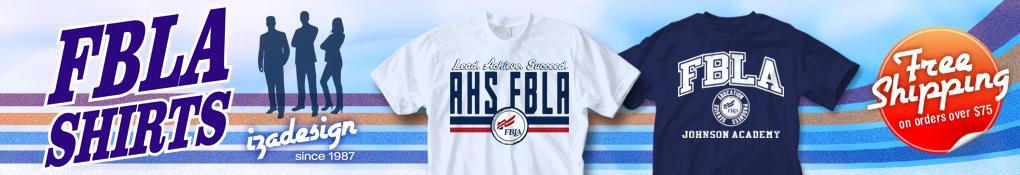 edde217b IZA Design Custom Future Business Leaders of America T Shirts
