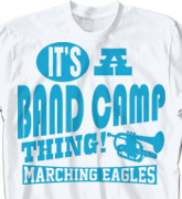 Band Camp T Shirt - Life Slogans - desn-634o5
