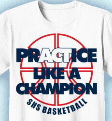 Basketball T Shirt Design -  Practice Like A Champion Logo - idea-135p1