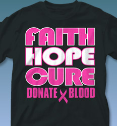 Blood Donor Shirt Designs - Faith Hope Cure cool-549f1