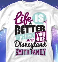 Disneyland Family Vacation Shirts - Life Slogans desn-634m5