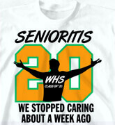 High School Shirts - Senioritis - cool-78t1