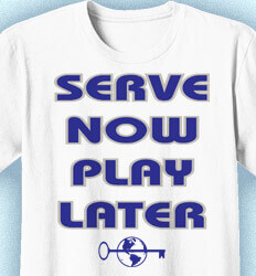 Key Club T-Shirt Designs - Serve Now Play Later - idea-87s1