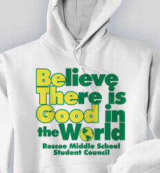 School Sweatshirts - Believe There is Good - cool-307b3