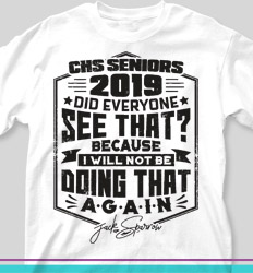 Senior Class T Shirt Design - Did Everyone See That - cool-688d1