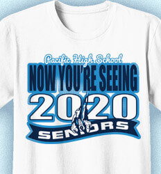 Senior Class T Shirt Design - Now Your Seeing 2020 - idea-24n1