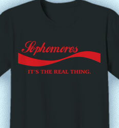 Sophomore Class Shirts - Sophomores the Real Thing - idea-427s1