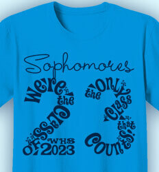 Sophomore Class Shirts - Loopy Year - clas-826n9