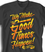 Student Council Quote Design  - Good Times desn-933g1