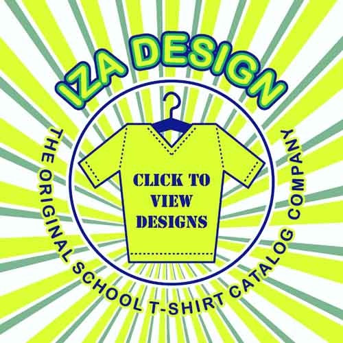 IZA Design - The Original School T-Shirt Catalog Company Since 1987